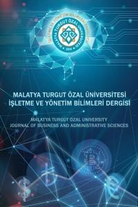 Malatya Turgut Özal Üniversitesi İşletme ve Yönetim Bilimleri Dergisi