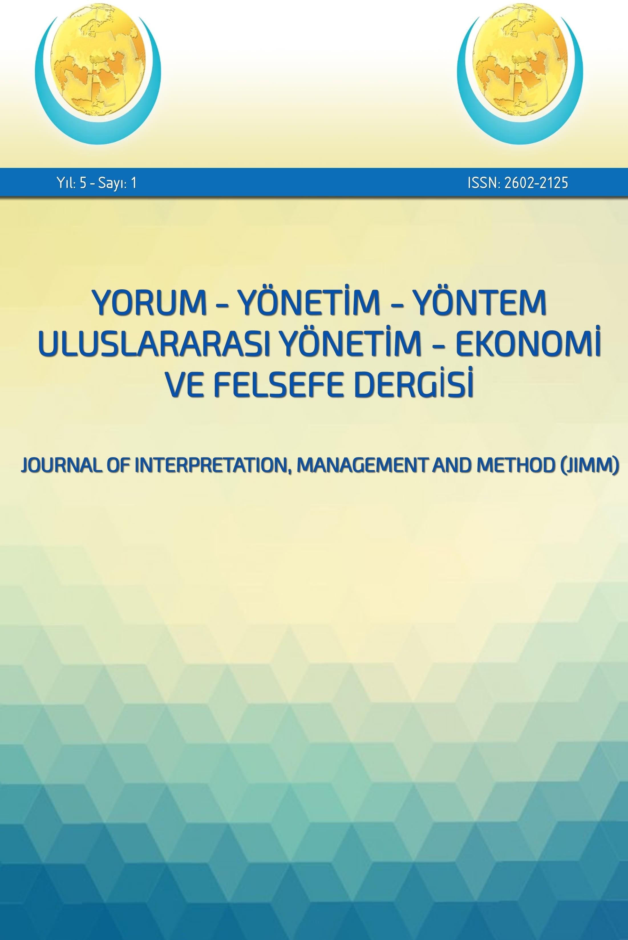 Yorum Yönetim Yöntem Uluslararası Yönetim Ekonomi ve Felsefe Dergisi